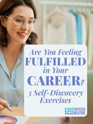 Feeling fulfilled in career - self-discovery exercises